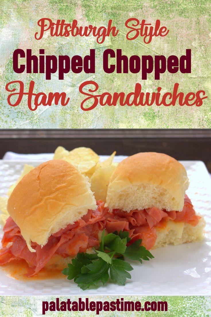 chip chop ham sandwich recipe Chipped Chopped Ham Sandwiches